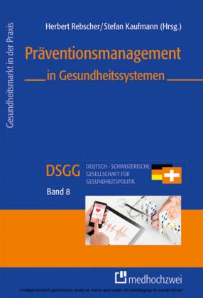Präventionsmanagement in Gesundheitssystemen