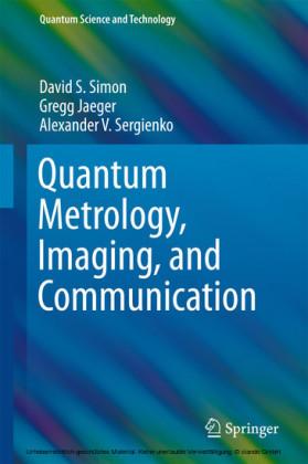Quantum Metrology, Imaging, and Communication