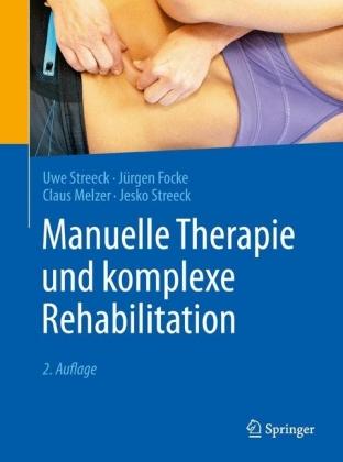 Manuelle Therapie und komplexe Rehabilitation