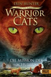 Warrior Cats - Vision von Schatten. Die Mission des Schülers Cover