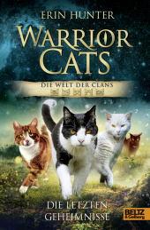 Warrior Cats - Die Welt der Clans. Die letzten Geheimnisse Cover