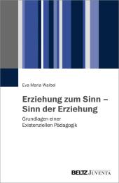 Erziehung zum Sinn - Sinn der Erziehung Cover