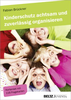 Kinderschutz achtsam und zuverlässig organisieren, Kartenset