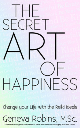 The Secret Art of Happiness