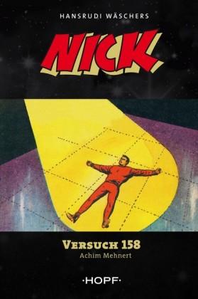 Nick 4: Versuch 158