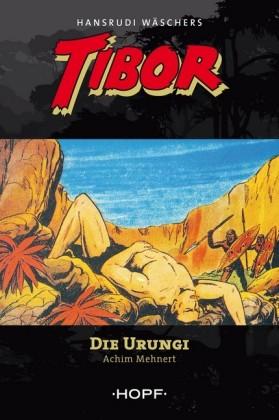 Tibor 3: Die Urungi