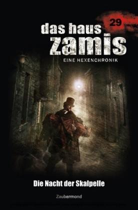 Das Haus Zamis 29 - Die Nacht der Skalpelle