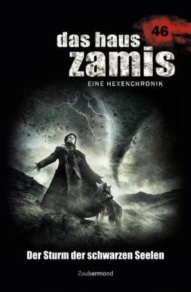Das Haus Zamis 46 - Der Sturm der schwarzen Seelen