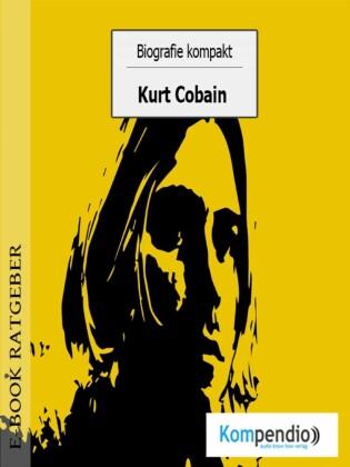 Biografie kompakt - Kurt Cobain