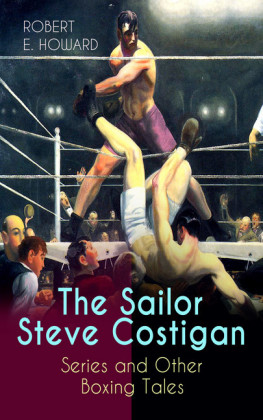 The Sailor Steve Costigan Series and Other Boxing Tales