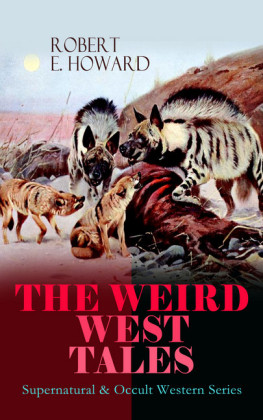 THE WEIRD WEST TALES - Supernatural & Occult Western Series