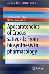 Apocarotenoids of Crocus sativus L: From biosynthesis to pharmacology