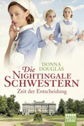 Die Nightingale Schwestern, Zeit der Entscheidung Cover