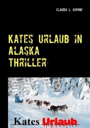 Kates Urlaub in Alaska