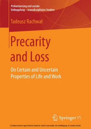 Precarity and Loss