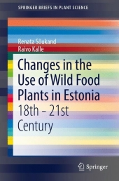 Changes in the Use of Wild Food Plants in Estonia