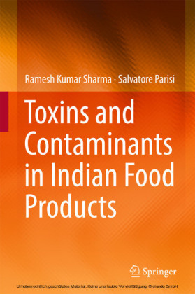 Toxins and Contaminants in Indian Food Products
