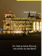 Discover Entdecke Découvrir Berlin mit originalen Videos