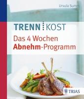 Trennkost - das 4 Wochen Abnehm-Programm Cover