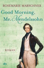 Good Morning, Mr. Mendelssohn Cover