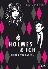 Holmes & ich - Unter Verrätern Cover