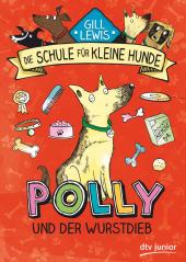 Die Schule für kleine Hunde - Polly und der Wurstdieb Cover