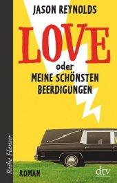 Love oder Meine schönsten Beerdigungen Cover