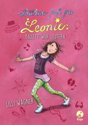 Bühne frei für Leonie - Ballett war gestern