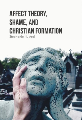 Affect Theory, Shame, and Christian Formation