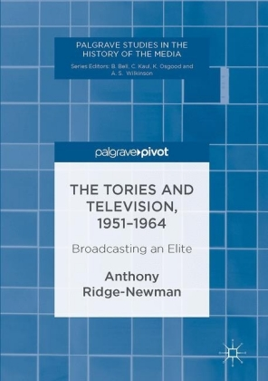 The Tories and Television, 1951-1964