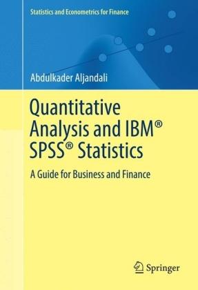 Quantitative Analysis and IBM® SPSS® Statistics