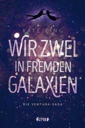 Die Ventura-Saga - Wir zwei in fremden Galaxien Cover