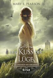 Die Chroniken der Verbliebenen - Der Kuss der Lüge Cover