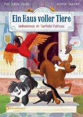 Ein Haus voller Tiere - Willkommen im Tierhotel Fellnase Cover