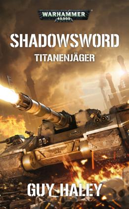 Warhammer 40.000 - Shadowsword - Titanenjäger