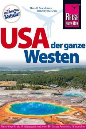 Reise Know-How USA - der ganze Westen, m. Karte