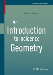 An Introduction to Incidence Geometry