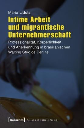 Intime Arbeit und migrantische Unternehmerschaft