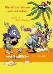 Die Wilde Wilma - Halali und Buddelei Cover