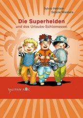 Die Superhelden und das Urlaubs-Schlamassel Cover