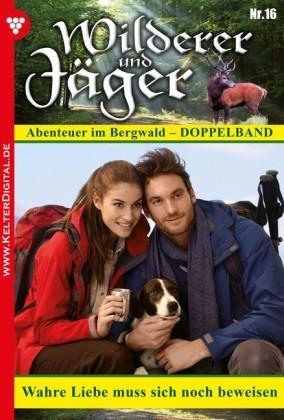 Wilderer und Jäger 16 - Heimatroman