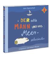 Der alte Mann und das Meerschweinchen, 2 Audio-CDs Cover
