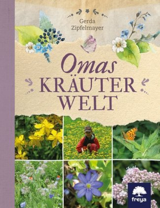 Omas Kräuterwelt