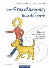 Der Freudenweg im Hundesport Cover