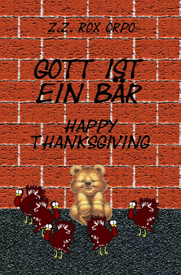 Gott ist ein Bär Happy Thanksgiving