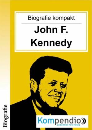 Biografie kompakt: John F. Kennedy