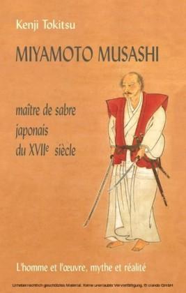 Miyamoto Musashi - Maître de sabre japonais du XVIIe Siècle