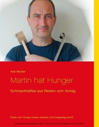 Martin hat Hunger