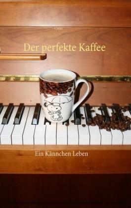 Der perfekte Kaffee