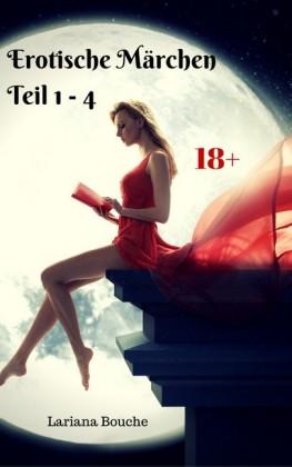 Erotische Märchen Teil 1 - 4